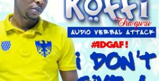 Koffi-IDGAF! vol1 Banner