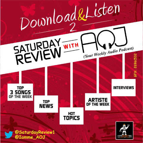 Download & Listen – Saturday Review With AOJ (Aug 24 – Aug 30)