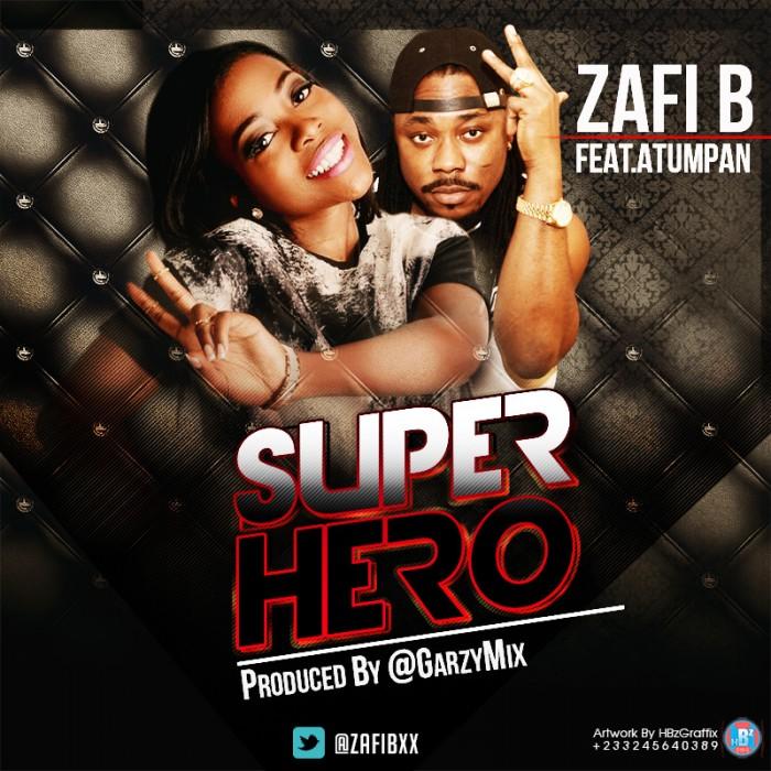 "#Music: Zafi B & Atumpan Collaborate On New Single ""Super Hero"" [@zafibee]"