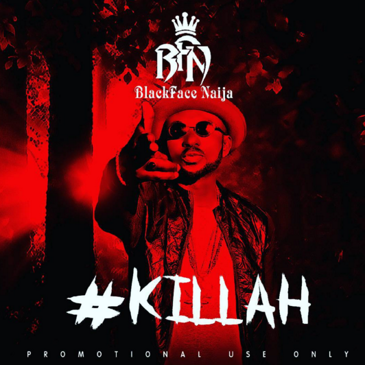 "#Music: Blackface drops hot single titled ""Killah"" – ""Wizkid Stole 'Ojuelegba' Song From Me"" – Blackface"
