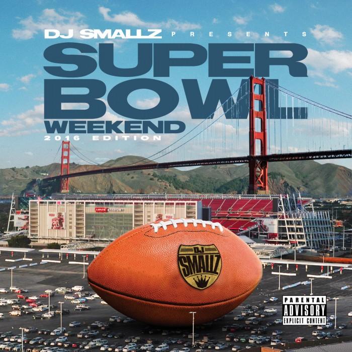 """#Mixtape: DJ Smallz – """"Super Bowl Weekend 2016 Edition #SouthernSmoke [@DJsmallzEyes]"""